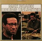 MAX ROACH Drums Unlimited album cover