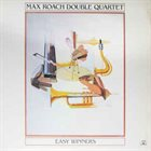 MAX ROACH Easy Winners album cover