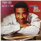 MAX ROACH Jazz in ¾ Time album cover