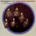 MAX ROACH Lift Every Voice and Sing album cover