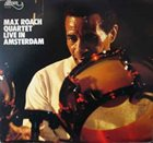 MAX ROACH Live in Amsterdam album cover