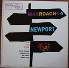MAX ROACH Max Roach + 4 at Newport album cover