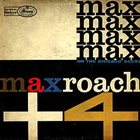 MAX ROACH Max Roach + 4 on the Chicago Scene album cover