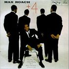 MAX ROACH Max Roach Plus Four album cover