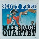 MAX ROACH Scott Free album cover