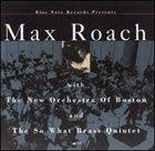 MAX ROACH With The New Orchestra of Boston and The So What Brass Quintet album cover