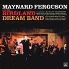 MAYNARD FERGUSON Birdland Dream Band album cover