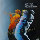 MAYNARD FERGUSON Body and Soul album cover