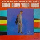 MAYNARD FERGUSON Come Blow Your Horn album cover