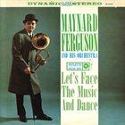 MAYNARD FERGUSON Let's Face the Music and Dance album cover