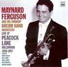 MAYNARD FERGUSON Live At Peacock Lane album cover
