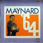 MAYNARD FERGUSON Maynard '64 album cover