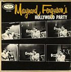MAYNARD FERGUSON Maynard Ferguson's Hollywood Party album cover