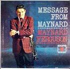 MAYNARD FERGUSON Message from Maynard album cover