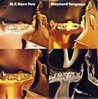 MAYNARD FERGUSON M.F. Horn Two album cover