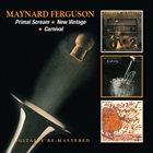 MAYNARD FERGUSON Primal Scream / New Vintage / Carnival album cover