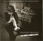 MAYNARD FERGUSON The Lost Tapes, Volume One album cover