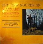 MAYNARD FERGUSON The New Sounds of Maynard Ferguson and His Orchestra (aka Maynard Ferguson) album cover