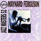 MAYNARD FERGUSON Verve Jazz Masters 52 album cover