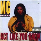 MC LYTE Act Like You Know album cover