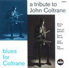 MCCOY TYNER A Tribute To John Coltrane / Blues For Coltrane (with Pharoah Sanders / David Murray / Cecil McBee / Roy Haynes) album cover
