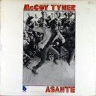 MCCOY TYNER Asante album cover