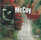 MCCOY TYNER Autumn Mood album cover