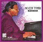 MCCOY TYNER Blue Bossa album cover