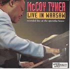 MCCOY TYNER Live In Warsaw (aka Warsaw Concert 1991 aka Giant Steps. Live In Warsaw aka Beautiful Love) album cover
