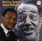 MCCOY TYNER McCoy Tyner Plays Ellington album cover