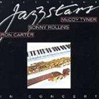 MCCOY TYNER Milestone Jazzstars in Concert (With Sonny Rollins & Ron Carter) album cover