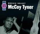 MCCOY TYNER Mosaic Select album cover