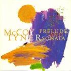 MCCOY TYNER Prelude and Sonata album cover
