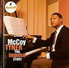MCCOY TYNER The Impulse Story album cover