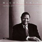 MCCOY TYNER Things Ain't What They Used to Be album cover