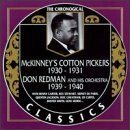 MCKINNEY'S COTTON PICKERS The Chronological Classics: McKinney's Cotton Pickers 1930-1931 / Don Redman and His Orchestra 1939-1940 album cover