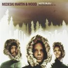 MEDESKI MARTIN AND WOOD Note Bleu: Best of the Blue Note Years 1998-2005 album cover