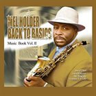 MEL HOLDER Back To Basics: Music Book Volume 2 album cover