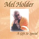 MEL HOLDER Gift So Special album cover