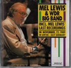 MEL LEWIS Mel Lewis & WDR Big Band : Last Recordings album cover