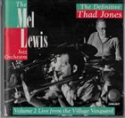 MEL LEWIS The Mel Lewis Jazz Orchestra ‎: The Definitive Thad Jones (Volume 2 Live From The Village Vanguard) album cover