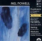 MEL POWELL Duplicates / Setting / Modules album cover