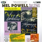 MEL POWELL Four Classic Albums Plus album cover
