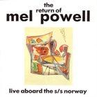 MEL POWELL The Return of Mel Powell album cover