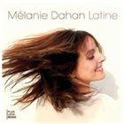 MÉLANIE DAHAN Latine album cover