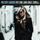MELODY GARDOT My One and Only Thrill album cover