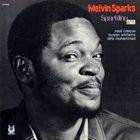MELVIN SPARKS Sparkling album cover