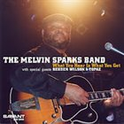 MELVIN SPARKS What You Hear Is What You Get album cover