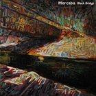 MERCABA Black Bridge album cover
