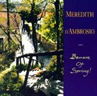 MEREDITH D' AMBROSIO Beware Of Spring! album cover